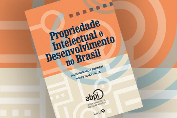 Propriedade Intelectual e Desenvolvimento no Brasil